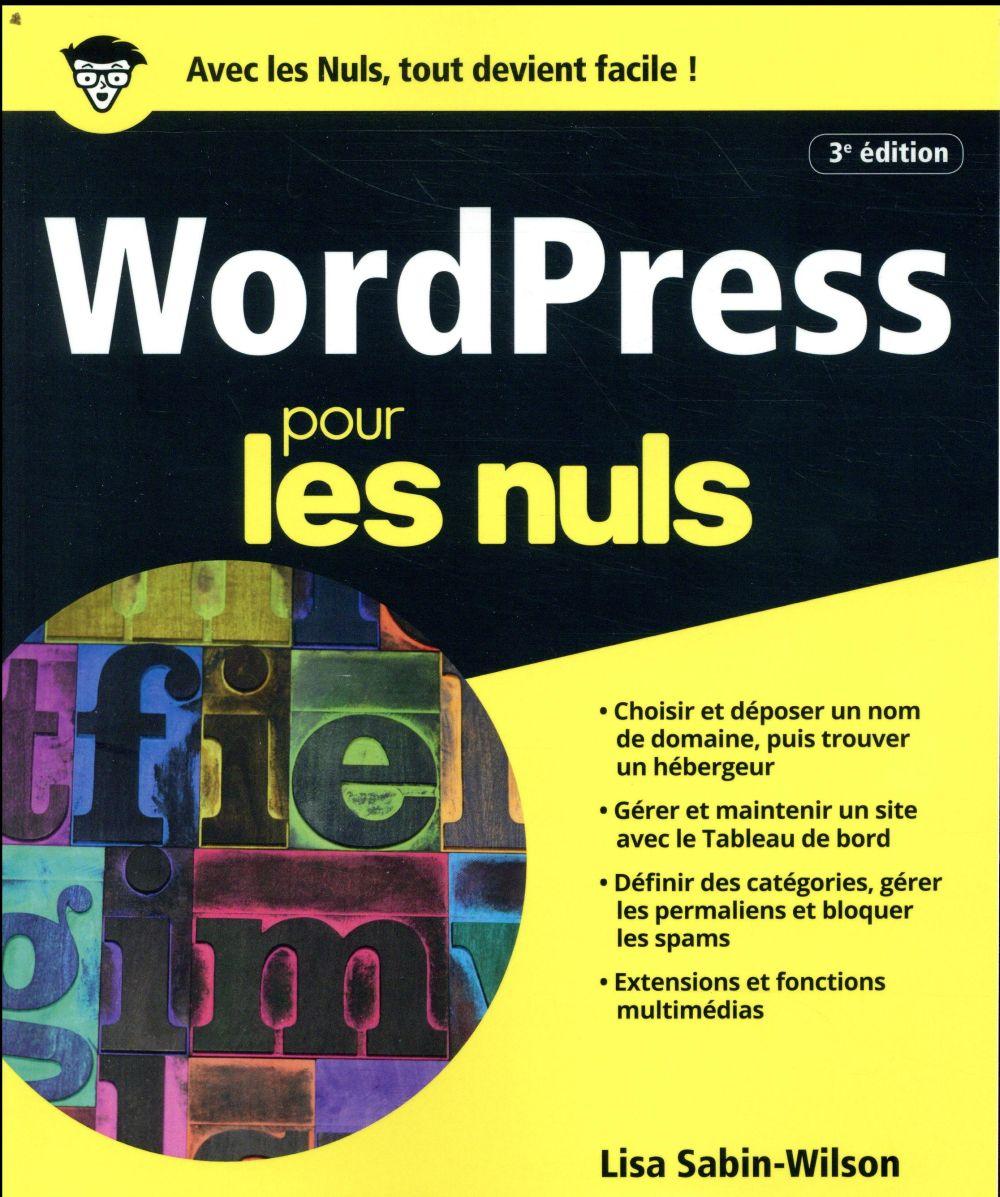 WordPress pour les nuls (3e édition)