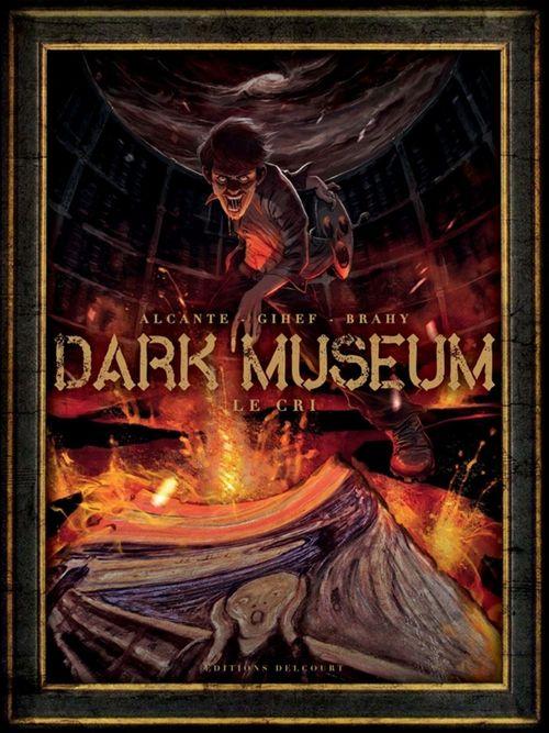 dark museum t.2 ; le cri
