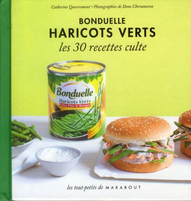 Haricots Verts Bonduelle ; Les 30 Recettes Culte