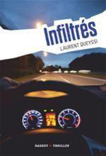 Vente EBooks : Infiltrés  - Laurent QUEYSSI