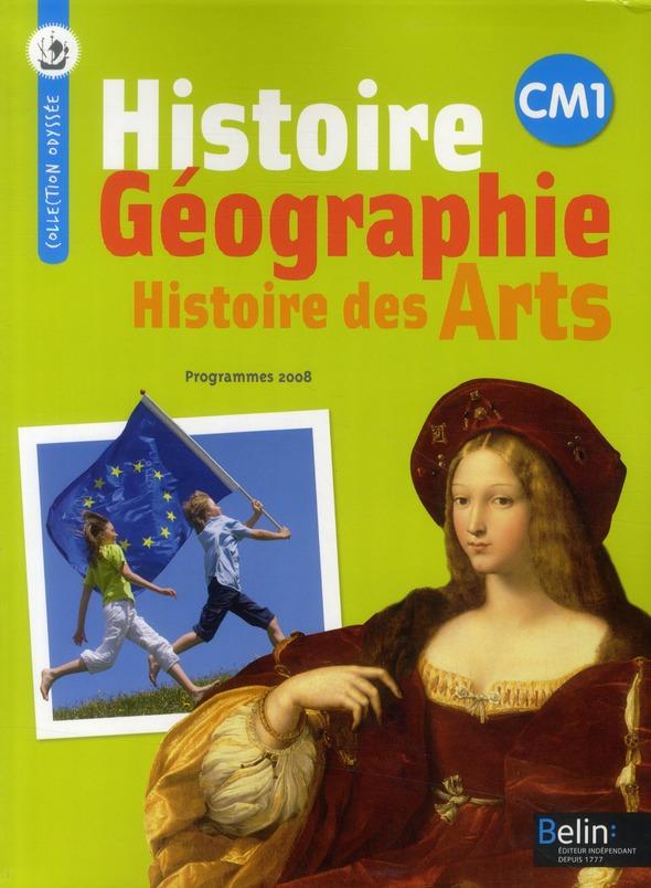 Odyssee; Histoire-Geographie, Histoire Des Arts ; Cm1 ; Manuel De L'Eleve
