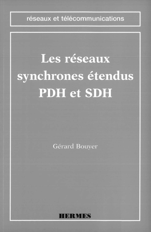Les reseaux synchrones etendus pdh et sdh (collection reseaux et telecommunications)