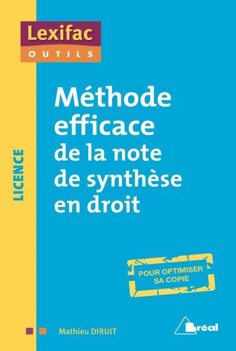 Methode Efficace De La Note De Synthese En Droit