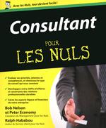 Consultant Pour les Nuls  - Peter ECONOMY - Bob Nelson - Ralph HABABOU