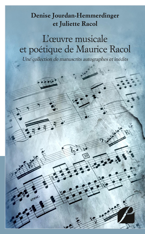 L'oeuvre musicale et poétique de Maurice Racol