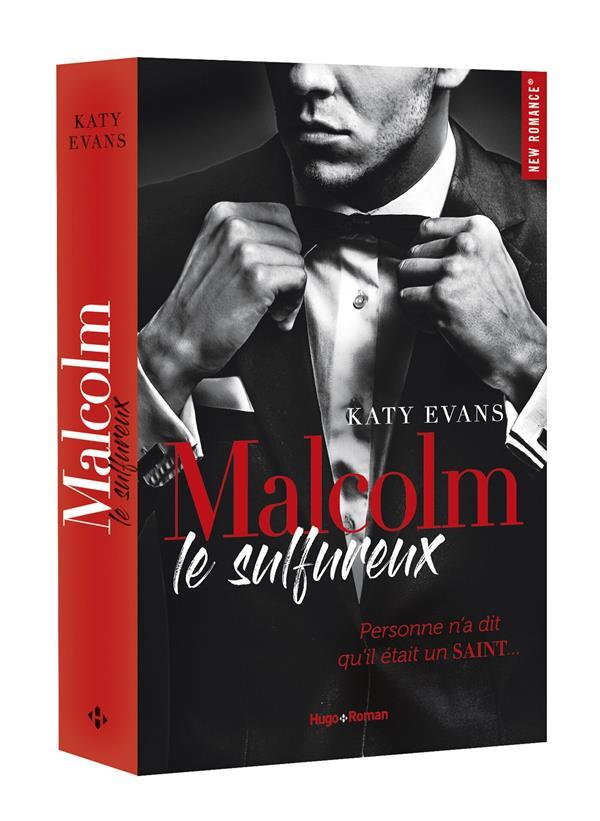 Malcom T.1 ; Le Sulfureux