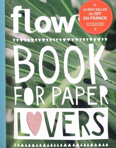 Flow book for paper lovers t.3