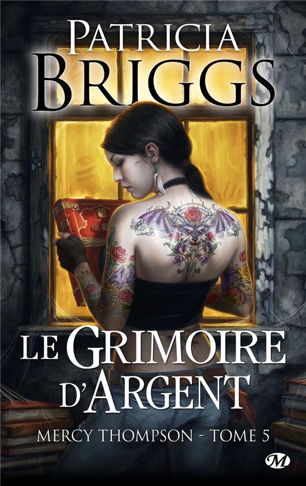 Mercy Thompson T.5 ; Le Grimoire D'Argent