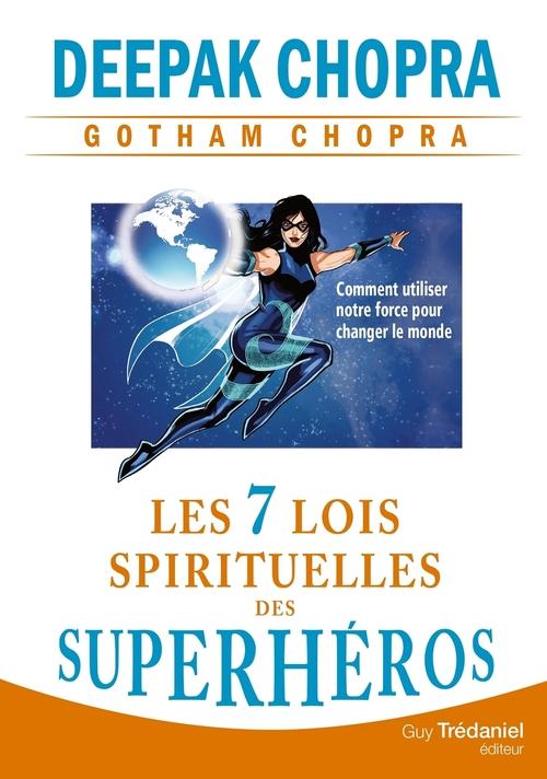 les 7 lois spirituelles des super-héros