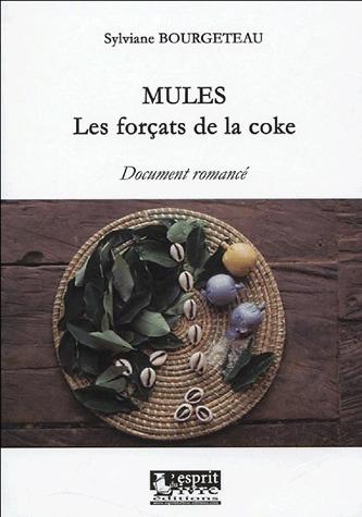 Mules, les forcats de la coke