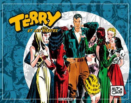 Terry et les pirates T.3 ; 1939 à 1940