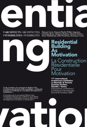 Residential building as motivation ; la construction résidentielle pour motivation