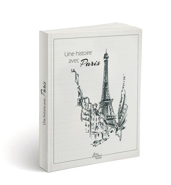 Une histoire avec Paris ; Tour Eiffel