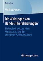 Die Wirkungen von Handelsliberalisierungen  - Matthias Mertens