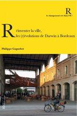 Réinventer la ville : les (r)évolution de Darwin à