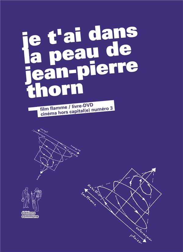 Je t'ai dans la peau de Jean-Pierre Thorn