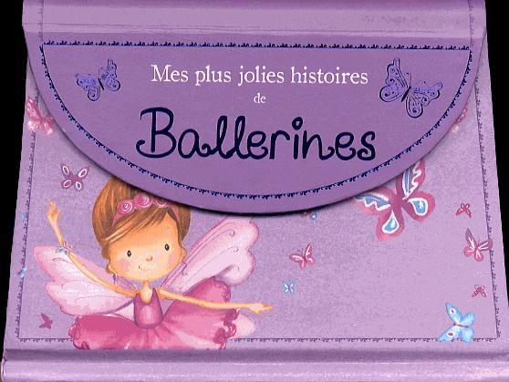Mes plus jolies histoires de ballerines