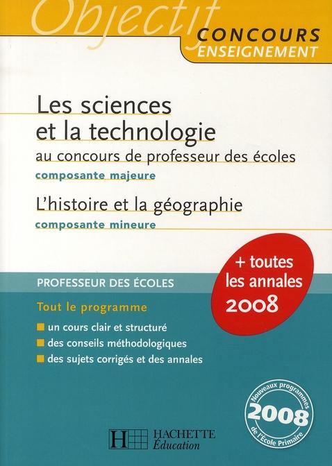 Les sciences et la technologie au concours de professeur des ecoles (composante majeure)