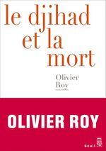 Vente EBooks : Le Djihad et la mort  - Olivier ROY