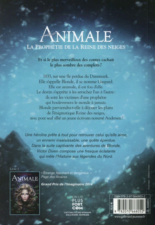 Animale t.2 ; la prophétie de la reine des neiges