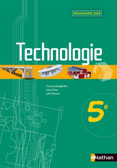 Technologie ; 5eme ; Livre De L'Eleve (Edition 2009)
