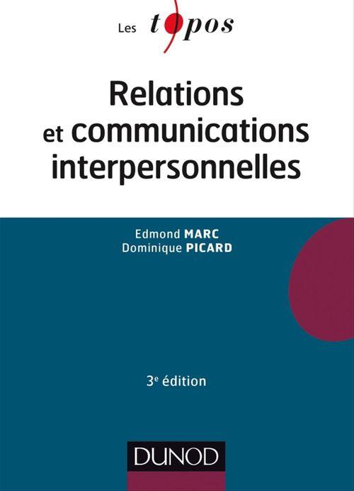 Relations et communications interpersonnelles (3e édition)