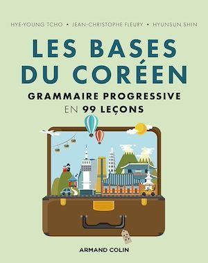 Les bases du Coréen : grammaire progressive en 99 leçons