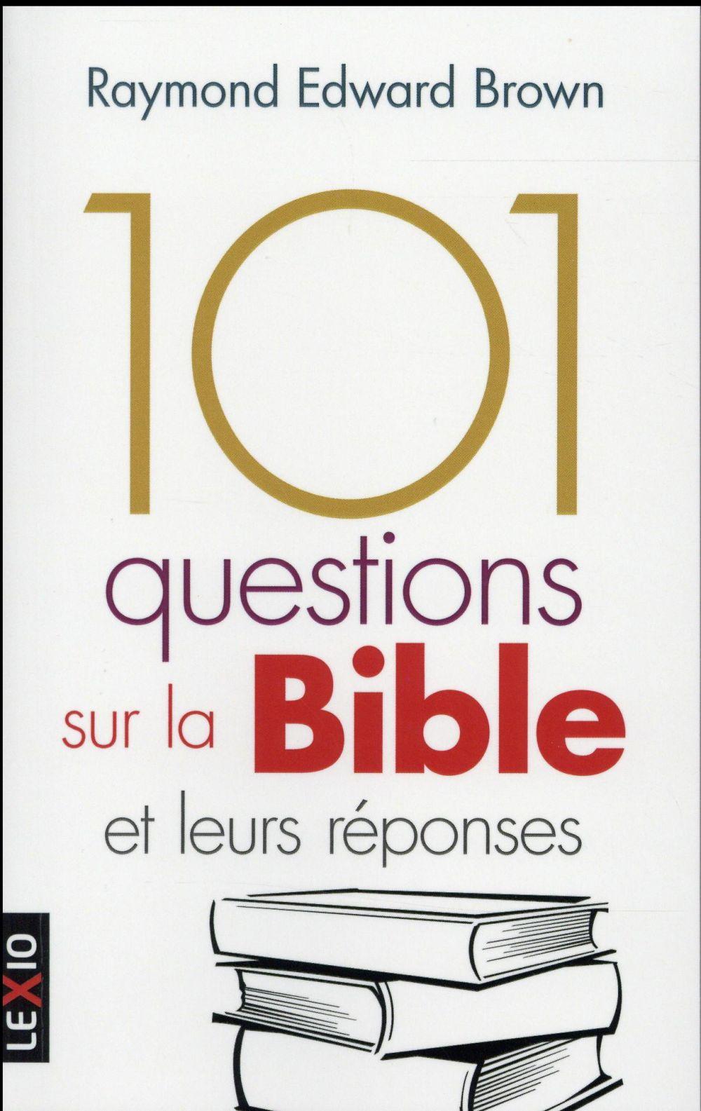 101 questions sur la Bible et leurs reponses
