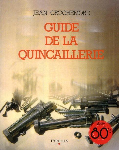 Guide De La Quincaillerie