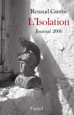 L'isolation ; journal 2006