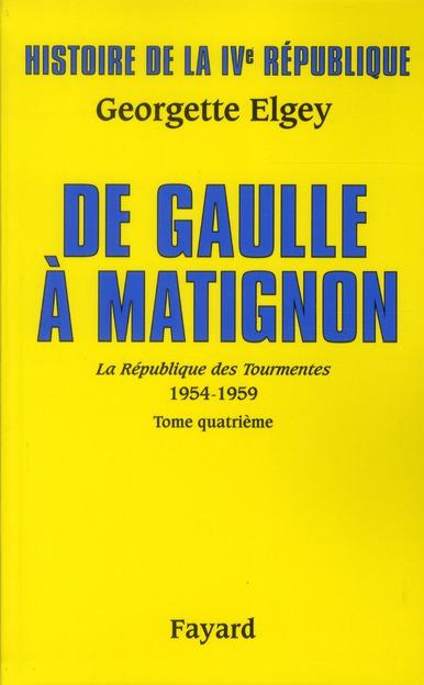 Histoire de la IVe République t.6 ; De Gaulle à Matignon