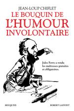 Vente Livre Numérique : Le Bouquin de l'humour involontaire  - Jean-Loup Chiflet