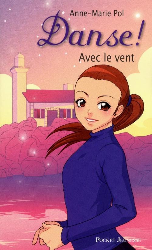 Danse t.9 ; avec le vent