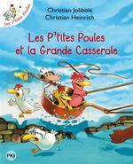 Couverture de Les P'tites Poules T.12 ; les P'tites Poules et la grande casserole