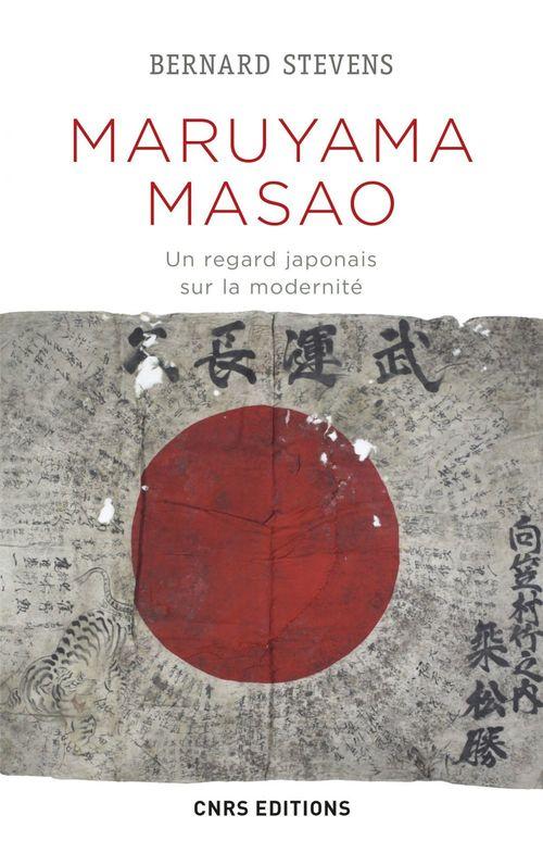 Maruyama Masao ; un regard japonais sur la modernité