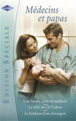 Vente Livre Numérique : Médecins et papas (Harlequin Edition Spéciale)  - Lilian Darcy - Jennifer Taylor - Caroline Anderson