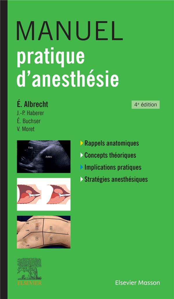 Manuel pratique d'anesthésie (4e édition)