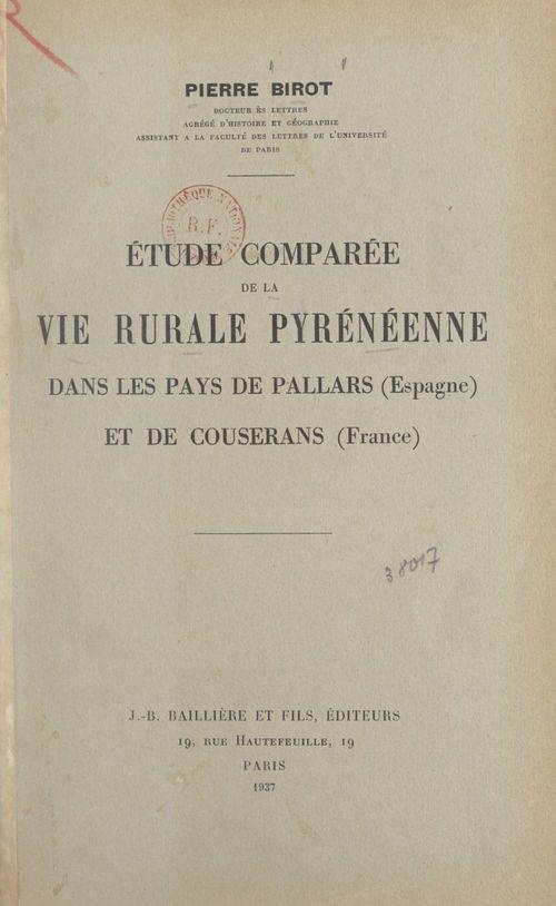 Étude comparée de la vie rurale pyrénéenne dans les pays de Pallars (Espagne) et de Couserans (France)