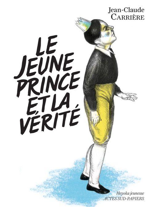 Le jeune prince et la verite