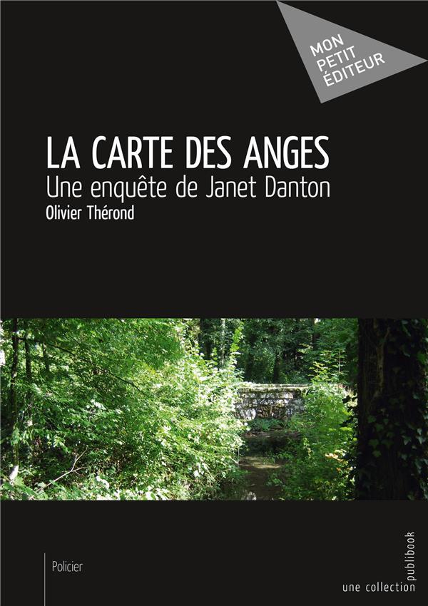 La carte des anges ; une enquête de Janet Danton