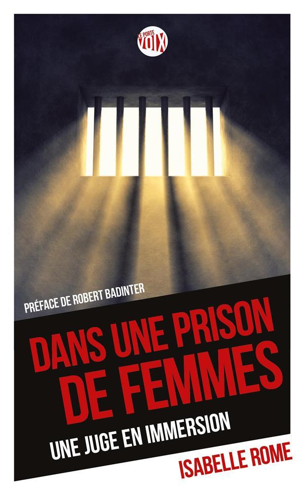 Dans une prison de femmes ; une juge en immersion