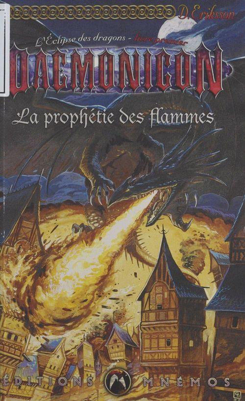 Eclipse des dragons 1 (l') - prophetie des flammes (la)