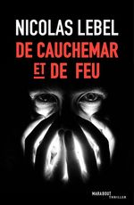 Vente Livre Numérique : De cauchemar et de feu  - Nicolas Lebel