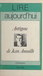 Vente EBooks : Antigone de Jean Anouilh  - Pol Vandromme
