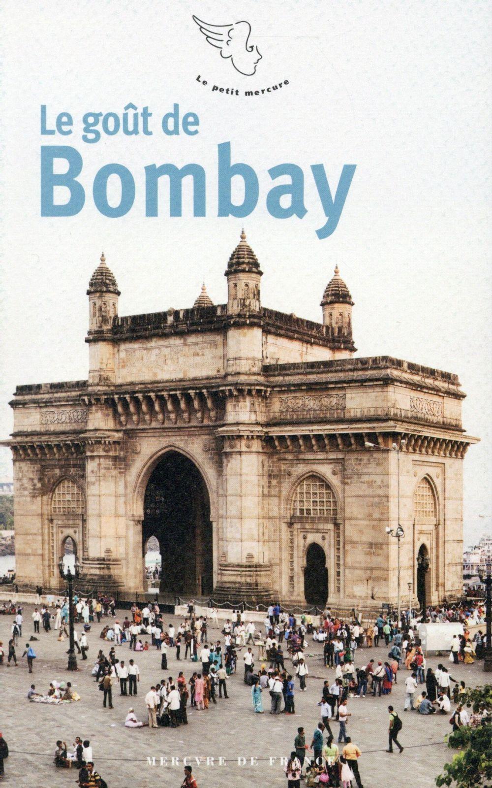 Le goût de Bombay