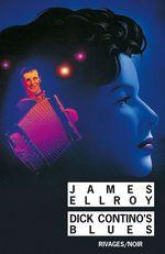 Vente Livre Numérique : Dick Contino's Blues  - James Ellroy