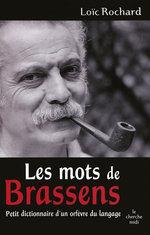 Les mots de Brassens  - Loïc ROCHARD