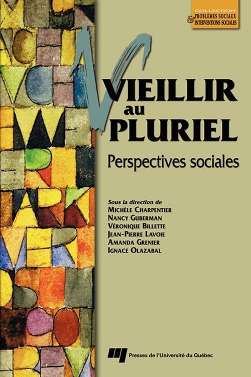 Vieillir au pluriel ; perspectives sociales