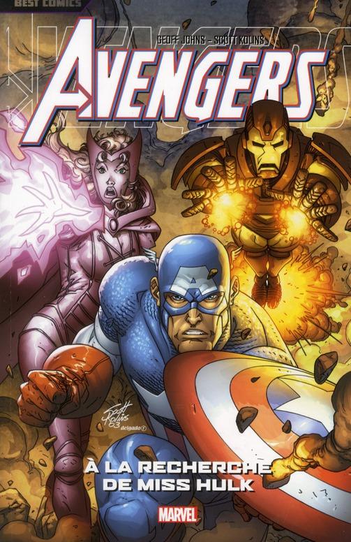 Avengers T.3 ; à la recherche de Miss Hulk