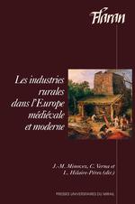 Les industries rurales dans l´Europe médiévale et moderne  - Liliane Hilaire-Pérez - Jean-Michel Minovez - Catherine Verna
